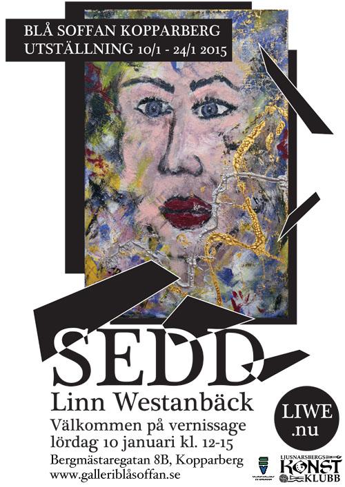 Sedd, konstutställning av Linn Westanbäck