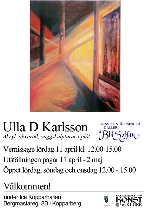 Ulla D Karlsson,  Olja utan titel